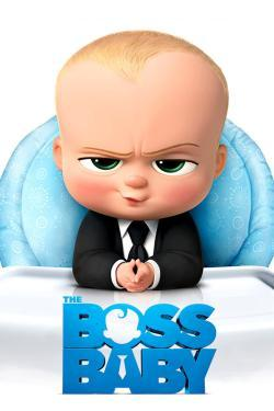 The Boss Baby - Now Playing In Theaters