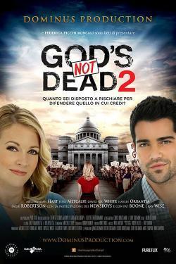 God's not dead 2 - Dio non è morto 2 - Film in Teatri