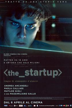 The Startup: Accendi il tuo futuro - Film in Teatri