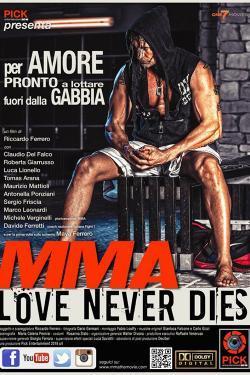 MMA Love Never Dies - Film in Teatri