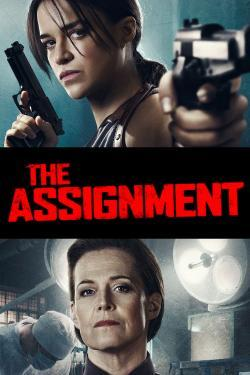 The Assignment - Movies In Theaters