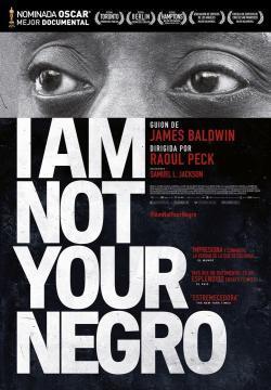 I Am Not Your Negro - Cartelera