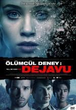 Ölümcül Deney: DeJaVu - Vizyondaki Filmler
