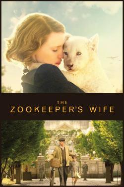 The Zookeeper's Wife - Now Playing In Theaters