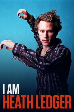 I Am Heath Ledger - Movies In Theaters