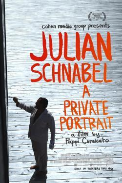 Julian Schnabel: A Private Portrait - Movies In Theaters