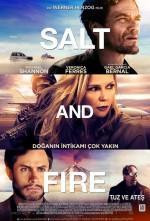 Tuz ve Ateş - Vizyondaki Filmler