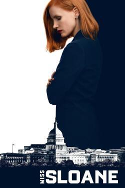 Miss Sloane - Now Playing In Theaters
