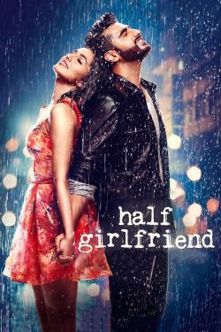 Half Girlfriend - Now Playing In Theaters