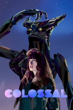 Colossal - Now Playing In Theaters
