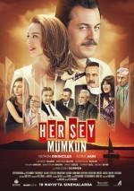 Her Şey Mümkün - Vizyondaki Filmler
