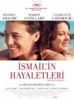 İsmail'in Hayaletleri - Vizyondaki Filmler