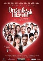 Organik Aşk Hikayeleri - Vizyondaki Filmler