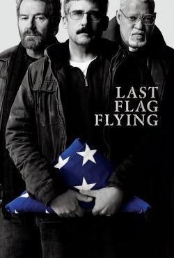 Last Flag Flying - Now Playing In Theaters