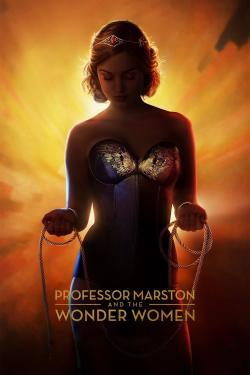 Professor Marston & the Wonder Women - Now Playing In Theaters