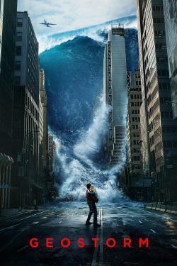 Geostorm - A l'affiche
