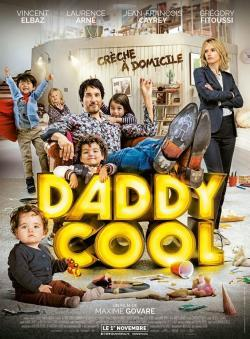 Daddy Cool - A l'affiche