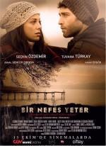 Bir Nefes Yeter - Vizyondaki Filmler