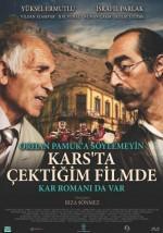 Orhan Pamuk'a Söylemeyin Kars'ta Çektiğim Filmde Kar Romanı da Var - Vizyondaki Filmler