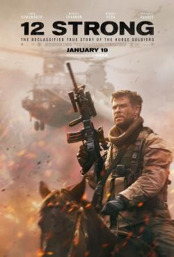 12 Strong - Now Playing In Theaters