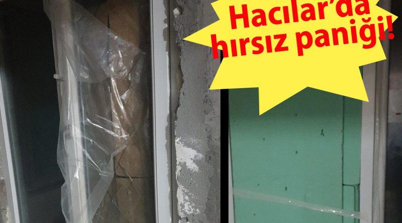 Hacılar'da Hırsız Paniği!