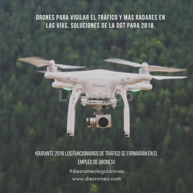 Diez Romeo. Drones para controlar el tráfico por la DGT