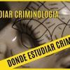 ¿Qué estudiar para ser criminólogo y donde estudiar criminología? - Detectives Online