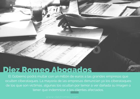 Diez & Romeo_Multas a empresas que oculten ciberataques - Diez & Romeo Abogados
