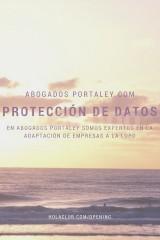 Adaptación a la ley de Protección de Datos - Abogados Portaley