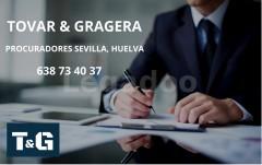 PROCURADOR HUELVA - TOVAR & GRAGERA PROCURADORES SEVILLA, HUELVA