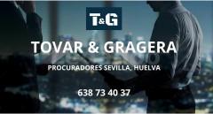 PROCURADOR DOS HERMANAS - TOVAR & GRAGERA PROCURADORES SEVILLA, HUELVA