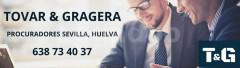 PROCURADOR CARMONA - TOVAR & GRAGERA PROCURADORES SEVILLA, HUELVA