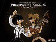 On the Rain-Slick Precipice of Darkness, Episode One