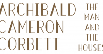 Local Film Premiere of Archibald Cameron Corbett – The Man And His Houses