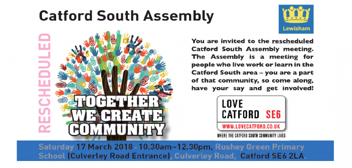Rescheduled! – Catford South Local Assembly Meeting. Saturday 17 March 2018