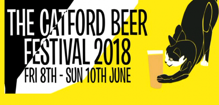 Catford Beer Festival 2018 Friday 8 – Sunday 10 June