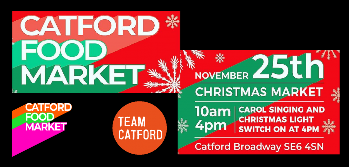 Catford Christmas Food Market – 25 November 2018