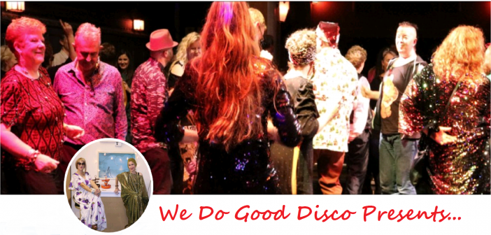 We Do Good Disco present – My Beautiful Film and Disco Extravaganza Event in Catford