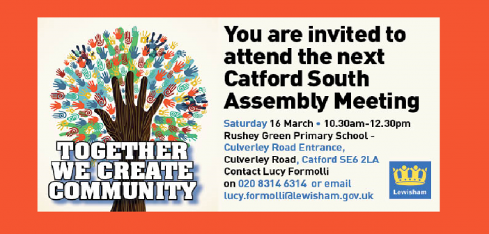 Catford South Local Assembly – Saturday 16 March 2019 – 10.30am
