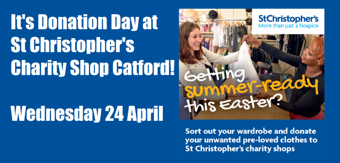 Donation day – St Christopher's Hospice Catford