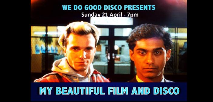 We Do Good Disco present – My Beautiful Laundrette