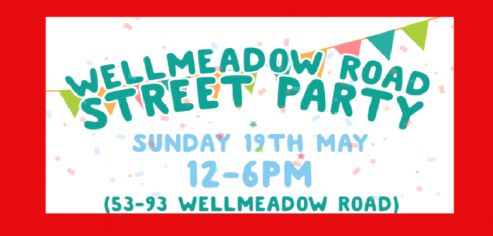 Wellmeadow Road Street Party – Sunday 19 May 2019