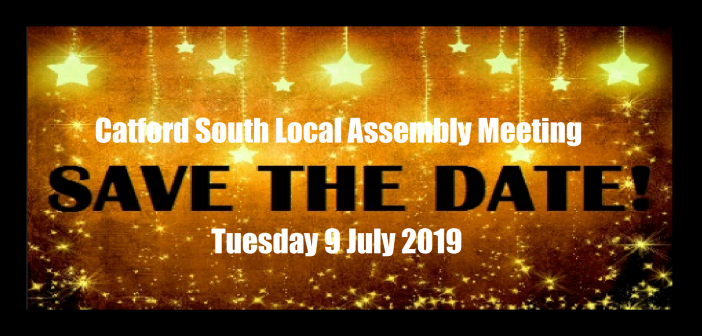 Catford South Local Assembly Meeting – 9 July 2019