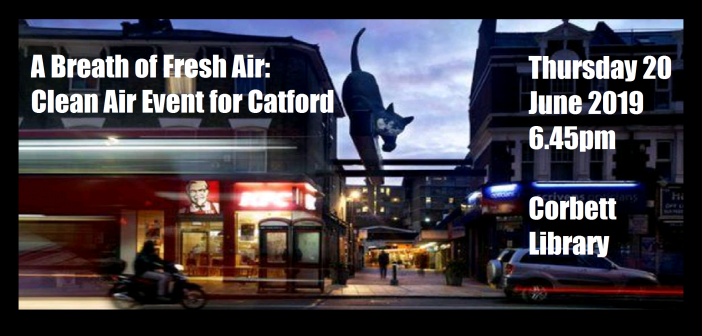 A Breath of Fresh Air Event: Making Our Air Cleaner and Safer for Catford
