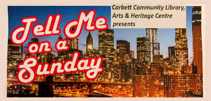 Tell me on a Sunday – Special One Off Event @ Corbett Community Library!