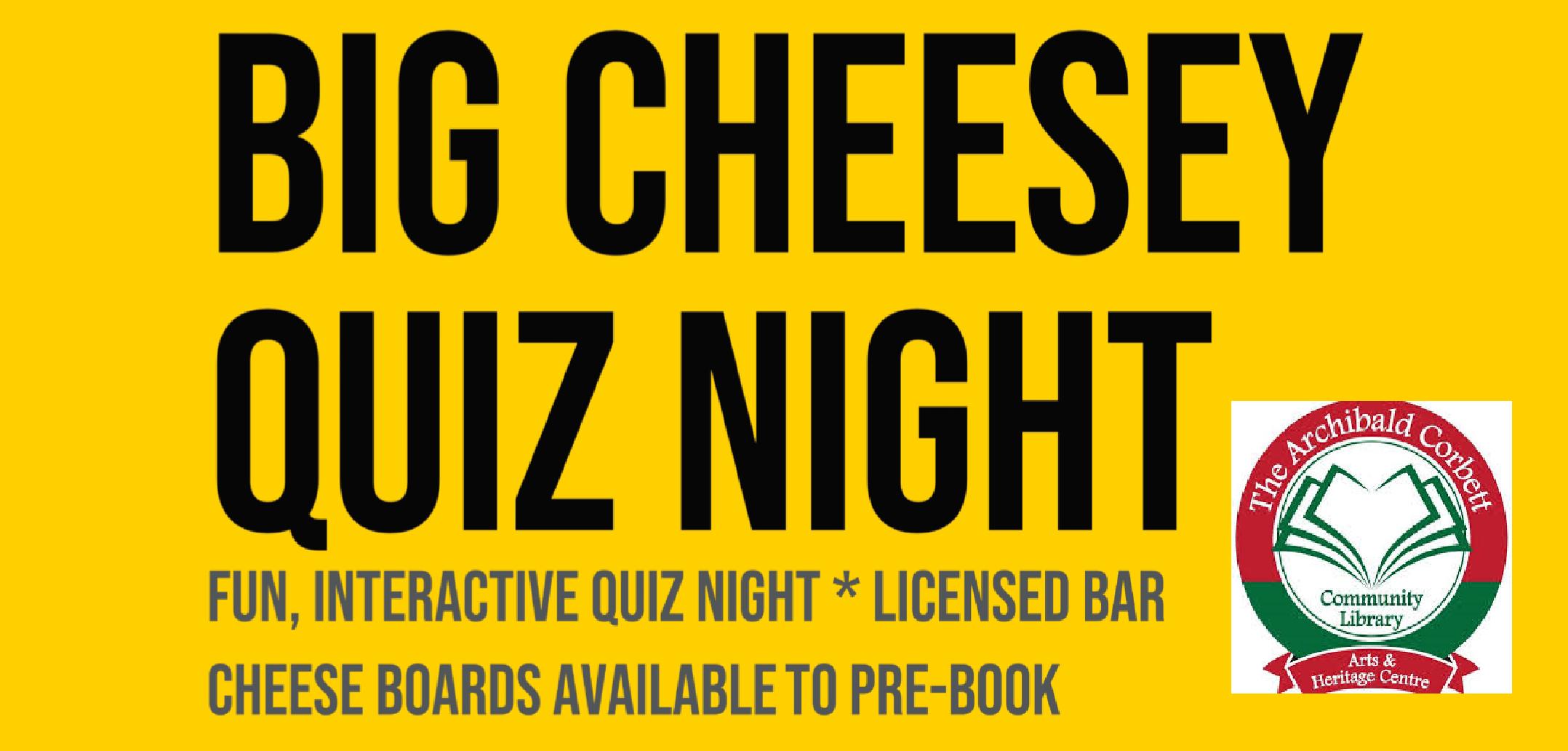 Big Cheesy Quiz Night!