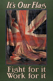 'It's Our Flag Fight for it Work for it', 1914 (c)