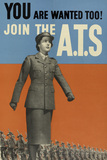 'You are Wanted Too! Join the A.T.S', 1940 (c)
