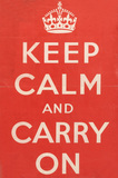 Keep Calm and Carry On', 1939 (c)