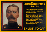 'Lord Kitchener Says:- Enlist To-day', 1915
